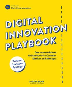 Unkonventionelles Arbeitsbuch zur Innovationsentwicklung